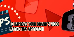 5 Tips to Improve Your Brand's Video Marketing Strategy
