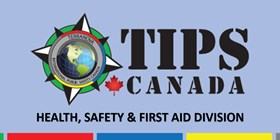Tips Canada - Health, Safety and First Aid Training Programs - Now Available